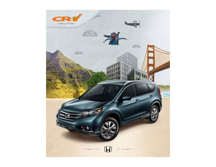 From bumper to bumper, the CR-V is loaded with just abouteverything you need to do all the stuff you always said you'ddo. ...