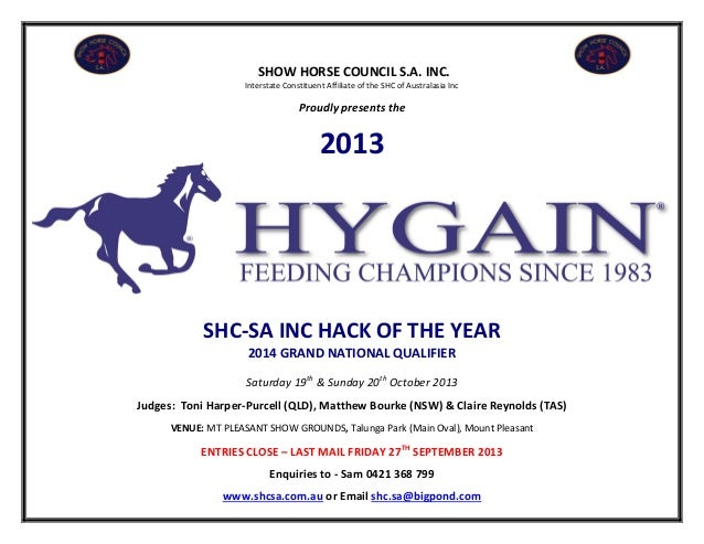 SHOW HORSE COUNCIL S.A. INC. Interstate Constituent Affiliate of the SHC of Australasia Inc Proudly presents the 2013 SHC-...