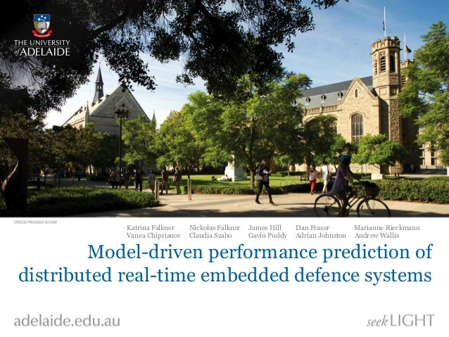 Model-driven performance prediction of distributed real-time embedded defence systems