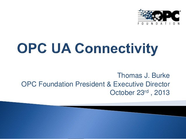 OPC UA Connectivity with InduSoft and the OPC Foundation