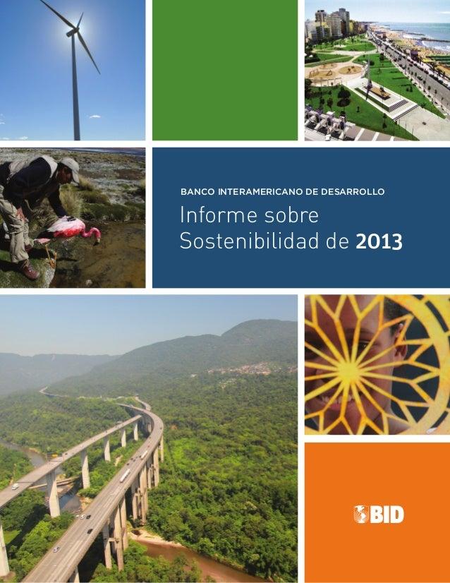 Informe sobre Sostenibilidad de 2013 BANCO INTERAMERICANO DE DESARROLLO