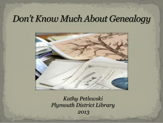 2013 introduction to genealogy