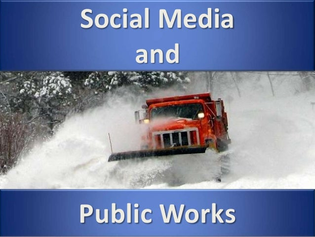 Social Media and Public Works