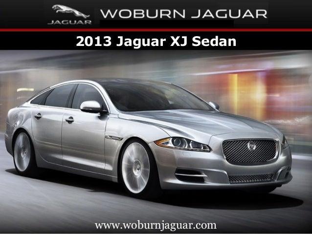 2013 Jaguar XJ Sedan  www.woburnjaguar.com