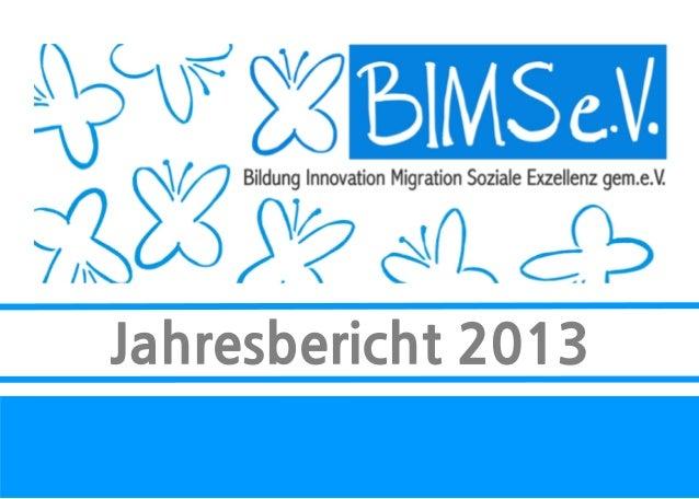 Jahresbericht 2013 - BIMS e.V.