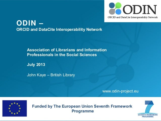 ODIN – ORCID and DataCite Interoperability Network Association of Librarians and Information Professionals in the Social S...