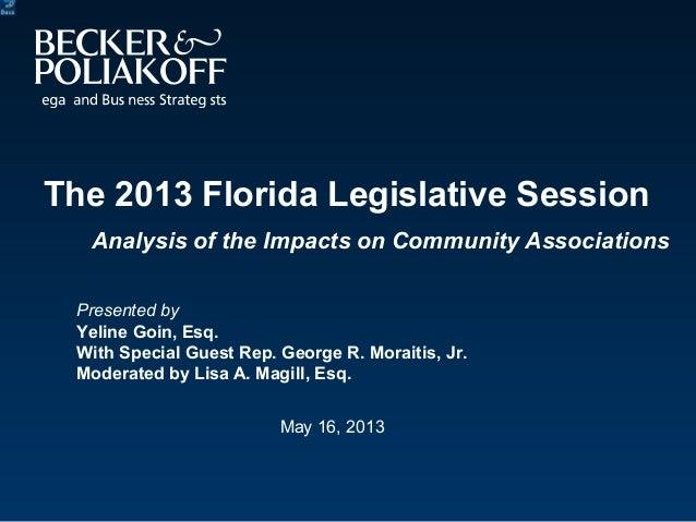 Webinar: The 2013 Florida Legislative Session: Analysis of the Impacts on Community Associations