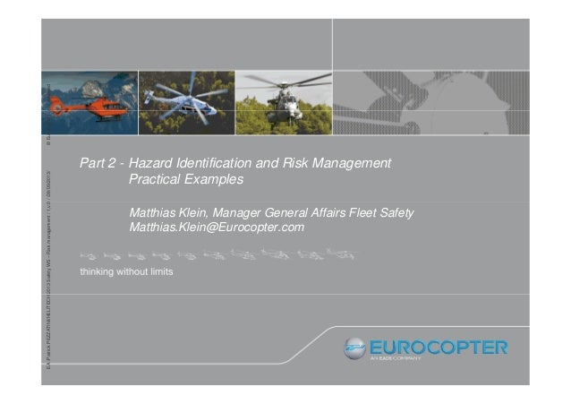 © Eurocopter rights reserved EA /Patrick PEZZATINI/HELITECH 2013 Safety WS – Risk management / 1,v.0 / /28/09/2013/  Part ...