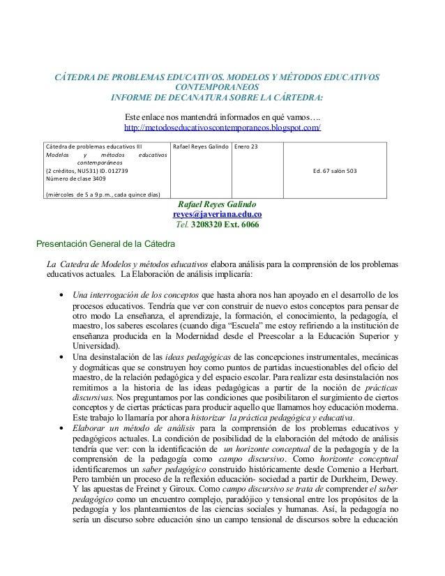 CÁTEDRA DE PROBLEMAS EDUCATIVOS. MODELOS Y MÉTODOS EDUCATIVOS                            CONTEMPORANEOS                INF...
