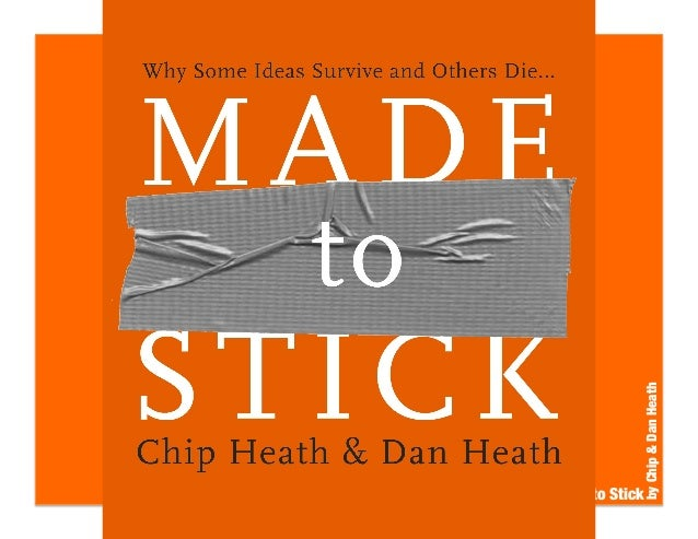 Made to Stick by Chip and Dan Heath - With Advertisements To Test You!