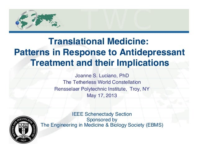 """1Translational Medicine: Patterns in Response to AntidepressantTreatment and their Implications""""Joanne S. Luciano, PhD!Th..."""