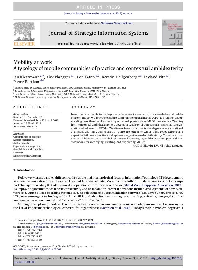 Mobility at work A typology of mobile communities of practice and contextual ambidexterity Jan Kietzmann a,⇑ , Kirk Plangg...