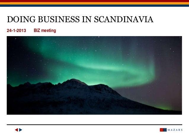 DOING BUSINESS IN SCANDINAVIA 24-1-2013  1  BIZ meeting  Doing Business in Scandinavia