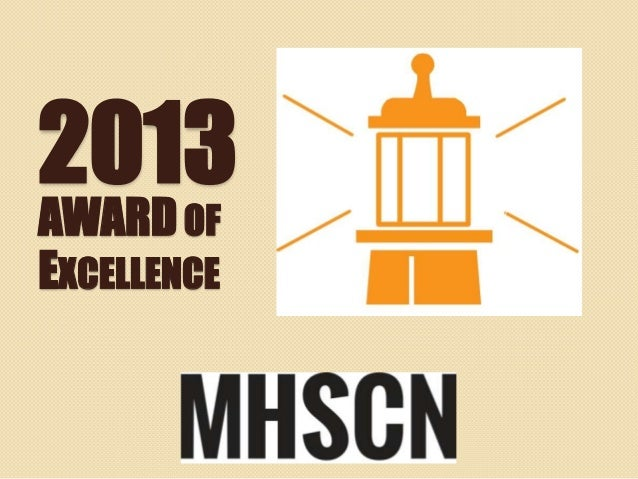 2013 MHSCN Award of Excellence Presentation