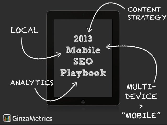 2013 mobile seo playbook seminar slides