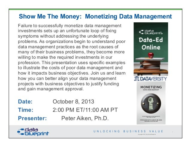 Data-Ed: Show Me the Money: Monetizing Data Management