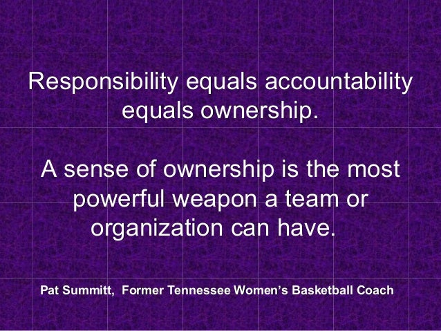 """the importance of taking ownership and being accountable The lazy way to define """"accountability"""" is, well, being accountable though it   why is accountability important to our culture it's how we measure and report  our progress it's how we take ownership of projects and processes."""