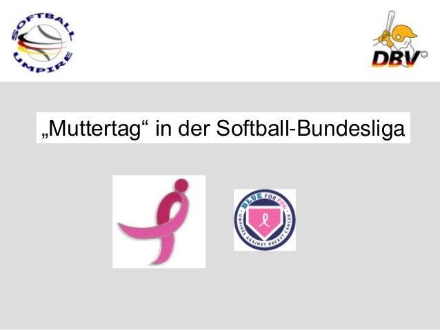 """Muttertag"" in der Softball-Bundesliga"