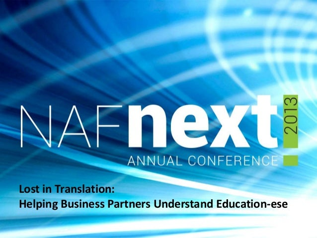 Lost in Translation: Helping Business Partners Understand Educationese