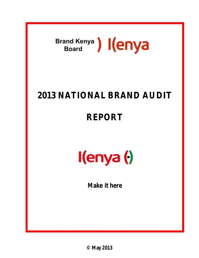 2013 NATIONAL BRAND AUDIT REPORT