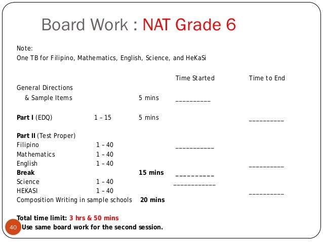 Board Work : NAT Grade 6 Note: One TB for Filipino Mathematics English Science and HeKaSi