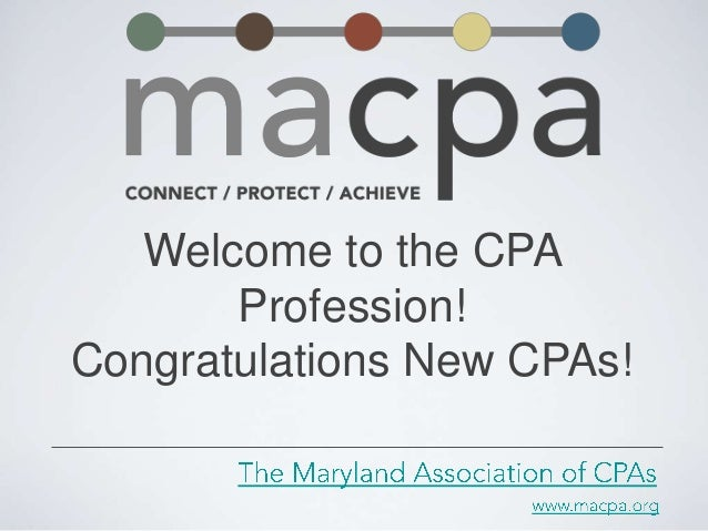New CPAs - Welcome to the CPA Profession - 2013