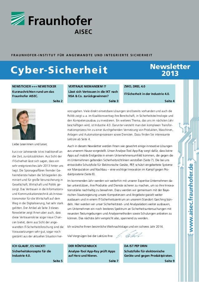 F ra u n h ofer - I nstit u t f ü r A n g ewandte u nd I nte g rierte S ic h er h eit  Newsletter 2013  Cyber-Sicherheit N...