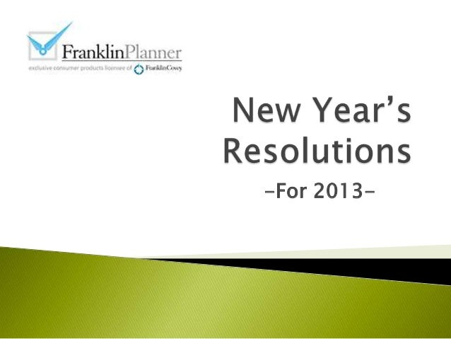 2013 New Year's Resolutions Results from FranklinPlanner