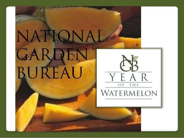 2013 National Garden Bureau Year of Watermelon