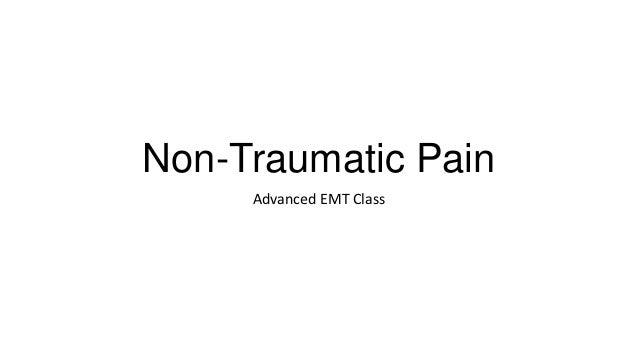 Non-Traumatic Pain Advanced EMT Class