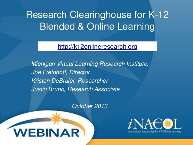 iNACOL Research In Review Webinar: Blended and Online Learning Clearinghouse