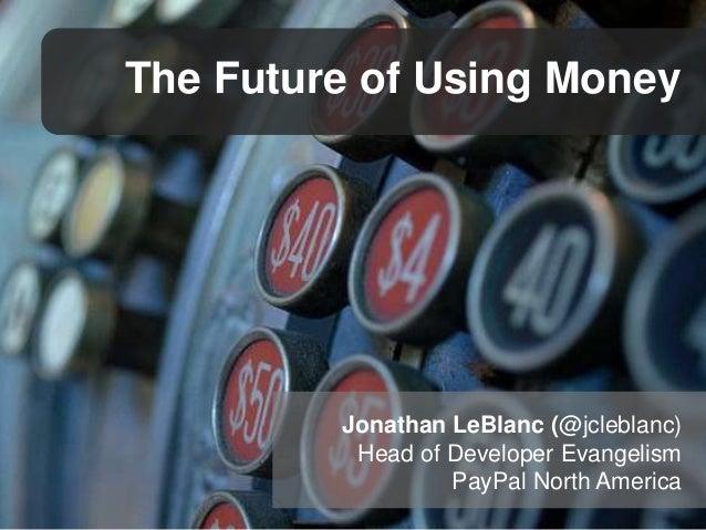 The Future of Using Money