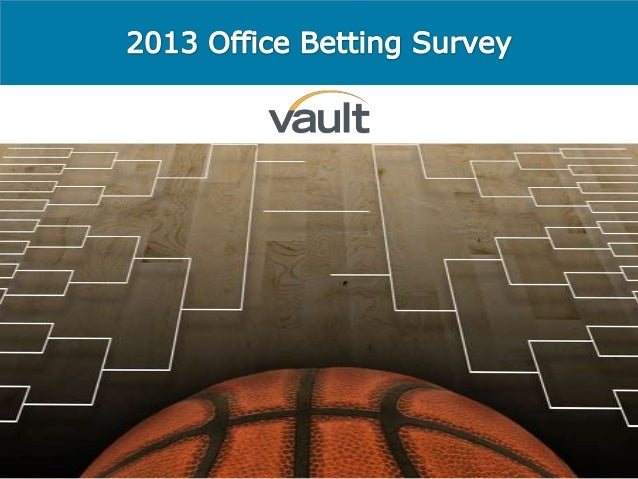 You In?                     Have you ever participated in a betting                            pool at your workplace?    ...