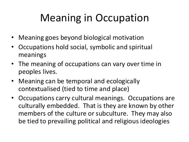FREE Essay on An Occupation for Living