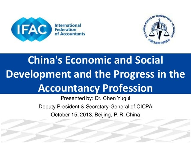China's Economic and Social Development and the Progress in the Accountancy Profession