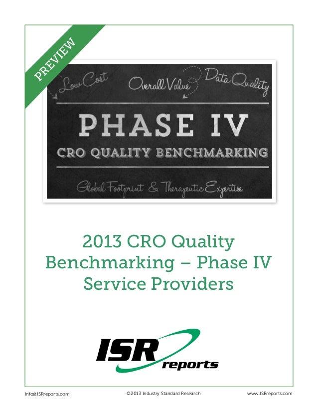 EW PR EV I  2013 CRO Quality Benchmarking – Phase IV Service Providers  Info@ISRreports.com      ©2013 Industry Standar...