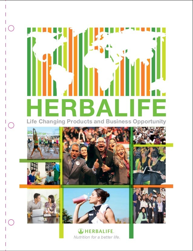 Nutrition for a better life. Life Changing Products and Business Opportunity HERBALIFE