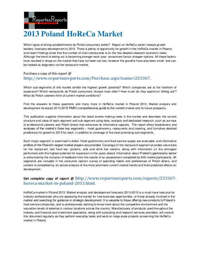 2013 Poland HoReCa MarketWhich types of dining establishments do Polish consumers prefer? Report on HoReCa sector reveals ...