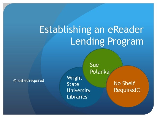 Establishing an eReader                    Lending Program                            Sue                            Polan...