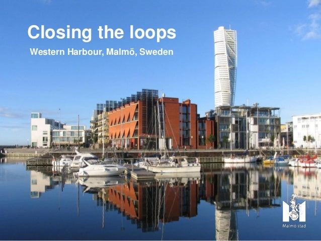 Closing The Loops in Malmö, Sweden - Daniel Skog