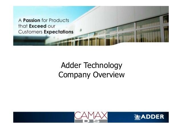 2013 Presentation Adder Company Overview