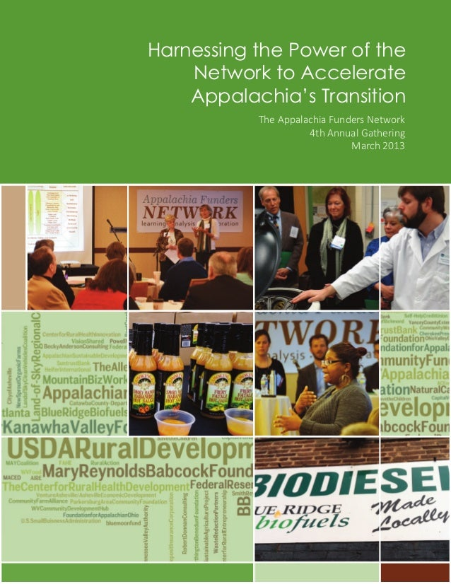 Harnessing the Power of the Network to Accelerate Appalachia's Transition The Appalachia Funders Network 4th Annual Gather...