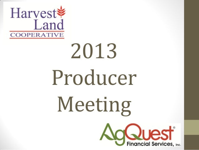 2013 producer meeting