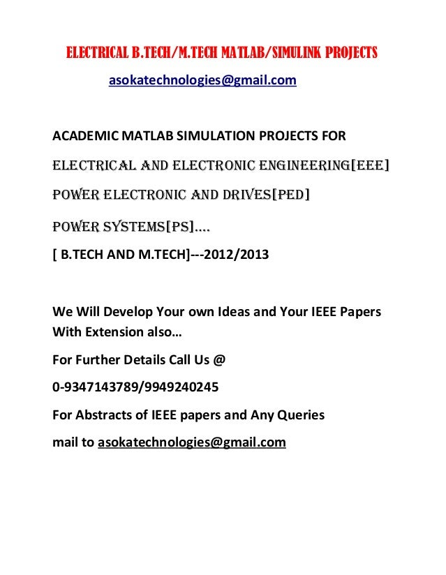 ELECTRICAL B.TECH/M.TECH MATLAB/SIMULINK PROJECTSasokatechnologies@gmail.comACADEMIC MATLAB SIMULATION PROJECTS FORELECTRI...