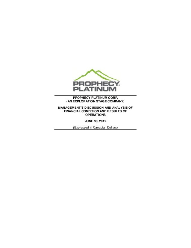 PROPHECY PLATINUM CORP.    (AN EXPLORATION STAGE COMPANY)MANAGEMENT'S DISCUSSION AND ANALYSIS OF  FINANCIAL CONDITION AND ...