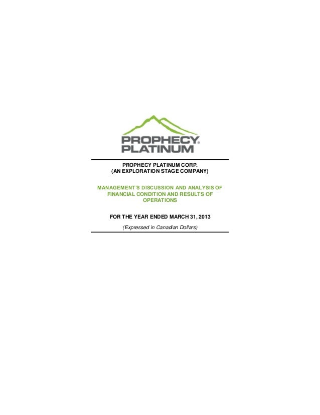 PROPHECY PLATINUM CORP. (AN EXPLORATION STAGE COMPANY) MANAGEMENT'S DISCUSSION AND ANALYSIS OF FINANCIAL CONDITION AND RES...