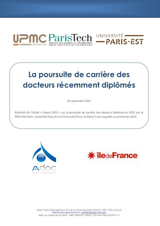 La poursuite de carrière des docteurs récemment diplômés (2013, Ile-de-France)