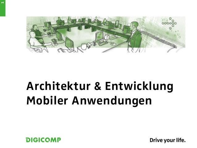 1    Architektur & Entwicklung    Mobiler Anwendungen