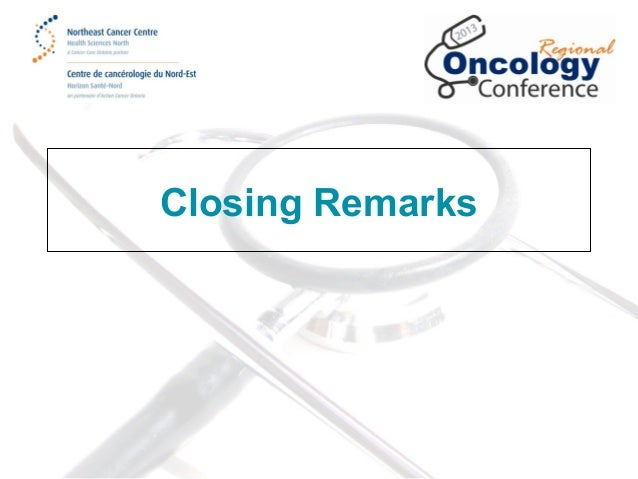 2013 Regional Oncology Conference: Closing Remarks, Mr. Mark Hartman