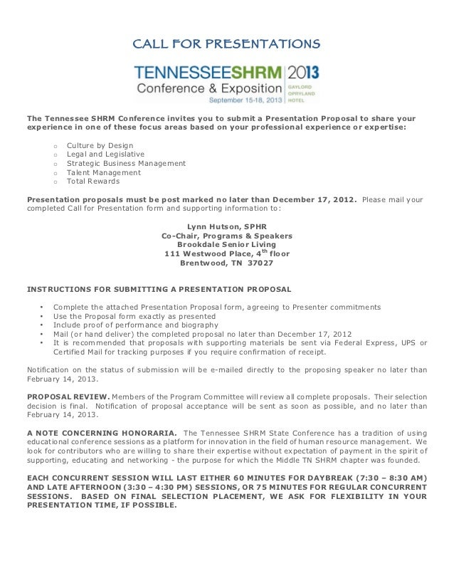 CALL FOR PRESENTATIONSThe Tennessee SHRM Conference invites you to submit a Presentation Proposal to share yourexperience ...